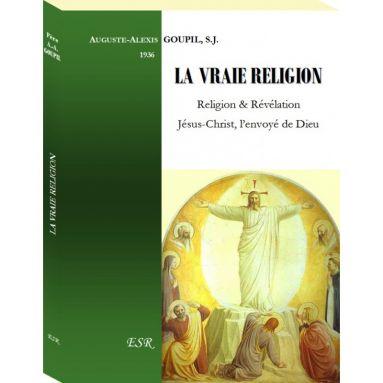 Auguste-Alexis Goupil - La Vraie Religion