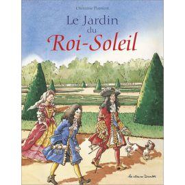 Christine Flament - Le Jardin du Roi Soleil