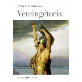 Jean-Louis Brunaux - Vercingétorix