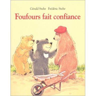 Gérald Stehr - Foufours fait confiance