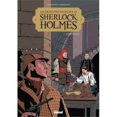 Philippe Chanoinat - Les archives secrètes de Sherlock Holmes Tome 2