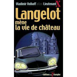 Langelot mène la vie de château