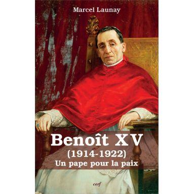 Marcel Launay - Benoit XV 1914-1922