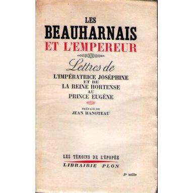 Les Beauharnais et l'Empereur