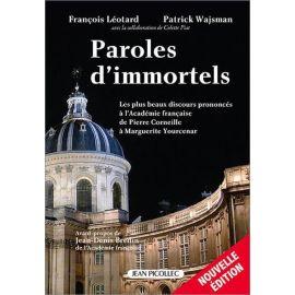 François Léotard - Paroles d'immortels