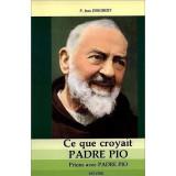Ce que croyait saint Padre Pio
