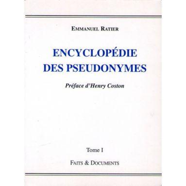 Encyclopédie des Pseudonymes Tome 1