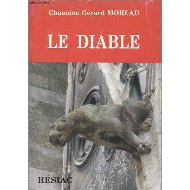 Chanoine Gérard Moreau - Le diable