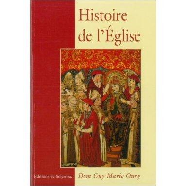 Dom Guy-Marie Oury - Histoire de l'Eglise
