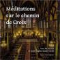 Marie-Line Burguière - Méditations sur le chemin de Croix