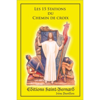 Irène Duvillers - Les 15 stations du Chemin de Croix