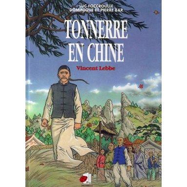 Dominique Bar - Tonnerre en Chine