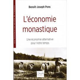 Benoit-Joseph Pons - L'économie monastique