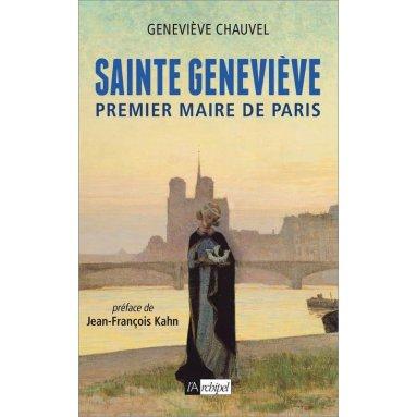 Geneviève Chauvel - Sainte Geneviève premier maire de Paris