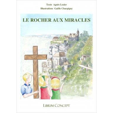Agnès Lozier - Le rocher aux miracles