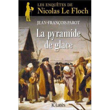 Jean-François Parot - La pyramide de glace