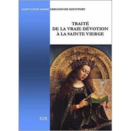 Saint Louis-Marie Grignion de Montfort - Traité de la vraie dévotion à la sainte Vierge