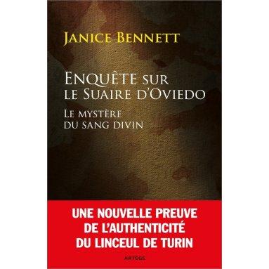 Janice Bennett - Enquête sur le suaire d'Oviedo