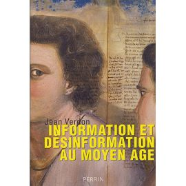 Information et désinformation au Moyen Age