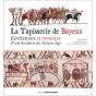 Pierre Bouet - La Tapisserie de Bayeux