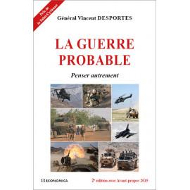 Général Vincent Desportes - La guerre probable