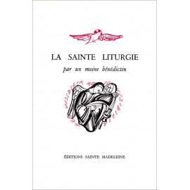 La sainte liturgie