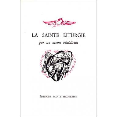 Dom Gérard - La sainte liturgie