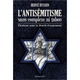 L'antisémitisme sans complexe ni tabou