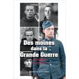Des moines dans la Grande Guerre