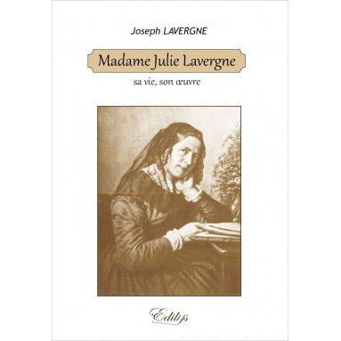 Joseph Lavergne - Madame Julie Lavergne