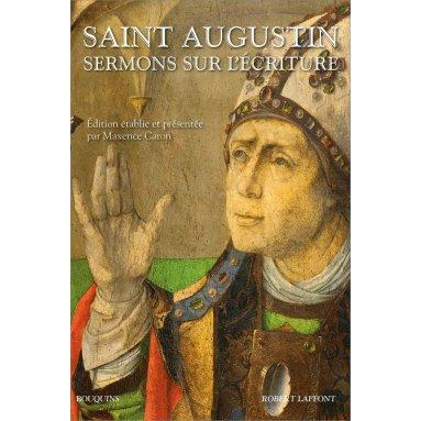 Saint Augustin - Sermons sur l'Ecriture