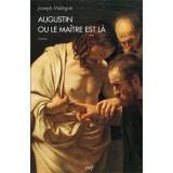 Augustin ou le Maître est là