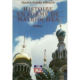 France Parisy-Vinchon - Histoire en forme de Matriochka