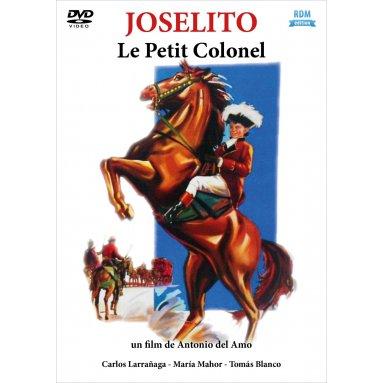 Antonio del Amo - Joselito Le petit colonel