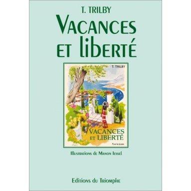Trilby - Vacances et liberté