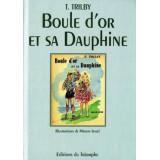 Boule d'or et sa Dauphine