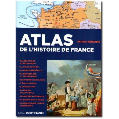 Patrick Merienne Atlas De L Histoire De France Livres En Famille