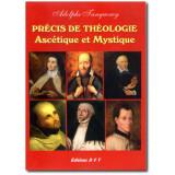 Précis de Théologie Ascétique et Mystique