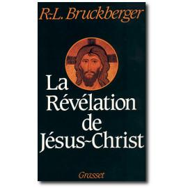 R.P. Bruckberger - Révélations de Jésus-Christ