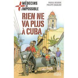 Rien ne va plus à Cuba