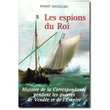 Robert Sinsoilliez - Les espions du Roi