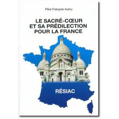 François Aubry - Le Sacré-Coeur et sa prédilection pour la France