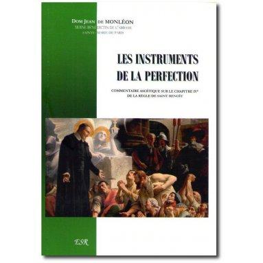 Dom Jean de Monléon - Les instruments de la perfection