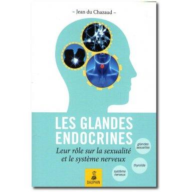 Jean du Chazaud - Les glandes endocrines