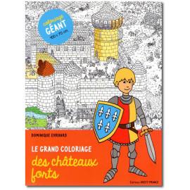 Le grand coloriage des châteaux-forts