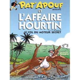 Pat'apouf et l'affaire Hourtin & Pat'apouf et le vol du moteur secret