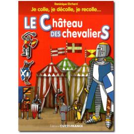 Dominique Ehrhard - Le château des chevaliers