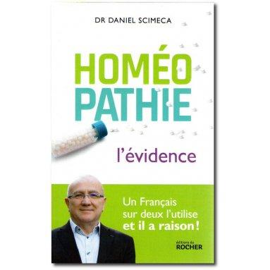 Dr Daniel Scimeca - Homéopathie l'évidence
