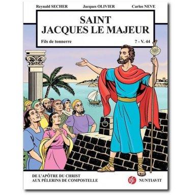 Reynald Secher - Saint Jacques le Majeur, Fils du Tonnerre