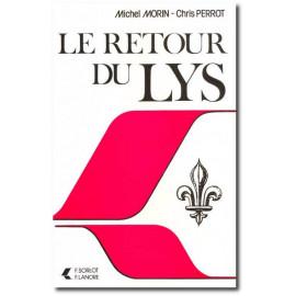 Michel Morin - Le retour du Lys